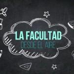 la-facultad-desde-el-aire-2017